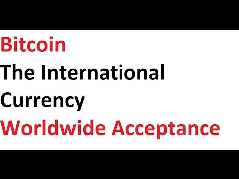 Bitcoin International Currency
