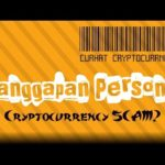 Curhat Cryptocurrency 19 – Apakah Cryptocurrency itu Scam?