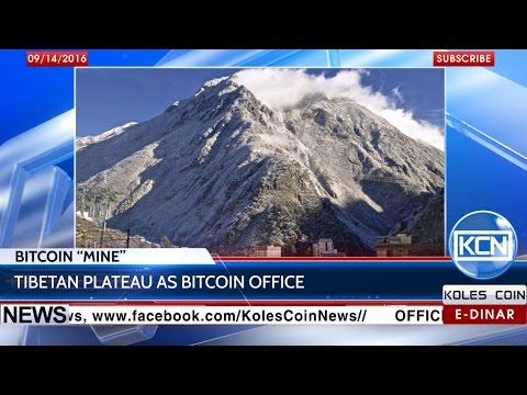 "KCN News: Bitcoin ""mining"" operations on Tibetan Plateau"