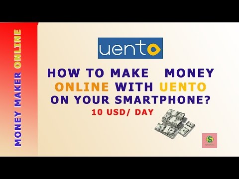 Easy to way make money Online with Uento and your smartphone