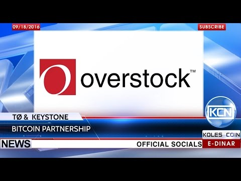 KCN News: Overstock's TØ & Keystone Capital became a partners