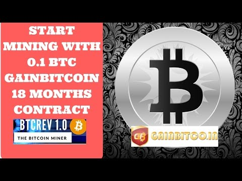 Cloud Mining 18 Month Contract Gainbitcoin : Get Started With 0.1 BTC