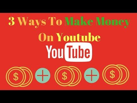 How to Make Money on YouTube (3 Ways To Make Money)