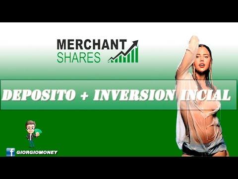 Merchant Shares - Deposito y compra - Día 1
