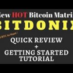 Ganado dinero BitDonix 1500 BitCoin Matrix Everything Explained with Proof