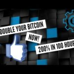 Double your bitcoins now, more than 2,000 daily payments! Watch the video!