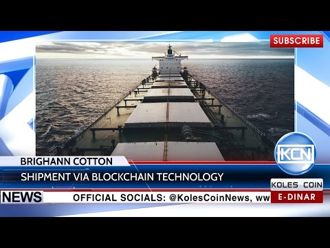KCN News:  CBA, Wells Fargo, Brighann Cotton: shipment of cotton via blockchain
