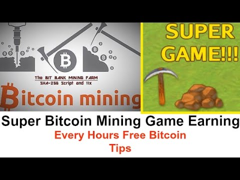 Bitcoin earn mining super game free earning tips really pay bitcoin