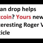 Yuan drop helps Bitcoin? Yours news. Interesting Roger Ver article