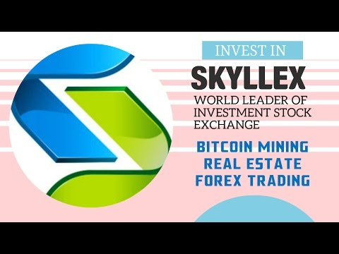 Skyllex - Invest in Real estate, Bitcoin mining and Trading