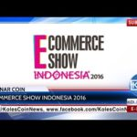 KCN News: E-Dinar Coin on the eCommerce Show Indonesia 2016