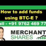Merchant Shares – How to add funds using BTC-e ( Bitcoins ) ?