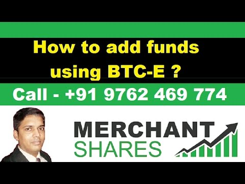 Merchant Shares - How to add funds using BTC-e ( Bitcoins ) ?
