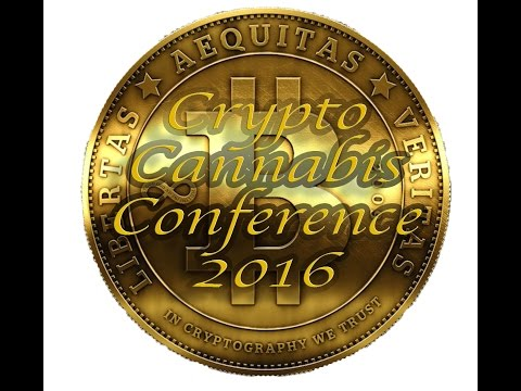 Crypto Cannabis Conference 2016 | CCC2016 | Speech with Chris DeRose | Bitcoin Uncensored