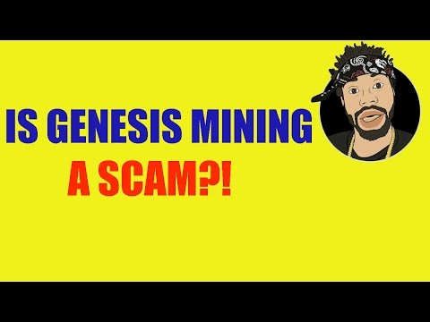 IS GENESIS MINING A SCAM?