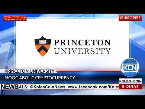 KCN: Princeton University to launch MOOC about bitcoin