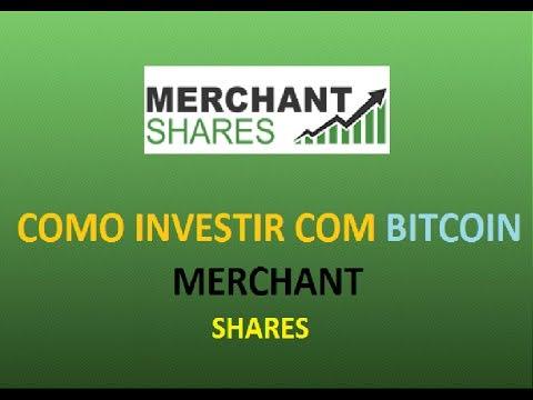 MERCHANT SHARES, SAIBA COMO INVESTIR COM BITCOIN, (US$ 211,00 )