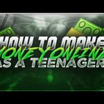 HOW TO MAKE MONEY ONLINE AS A TEENAGER 2016