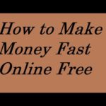 How To Make Money Fast Online for Free