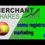 MERCHANT SHARES ||Сomo registrarse Marketing 1/3