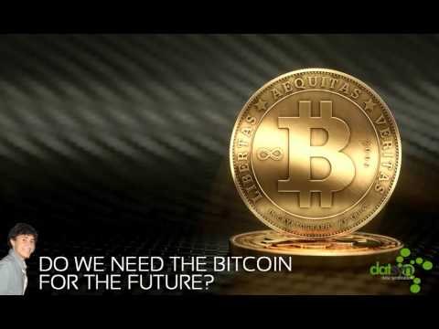DatSyn News  – Do we need the Bitcoin for the future?