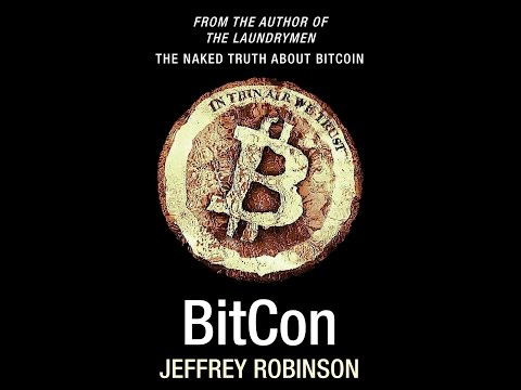 """BitCon"" Author Jeffrey Robinson Discusses the Future of Bitcoin – Sky News Digital Tech"
