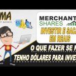 Merchant Shares – Como investir com Reais e receber pagamentos na conta bancária