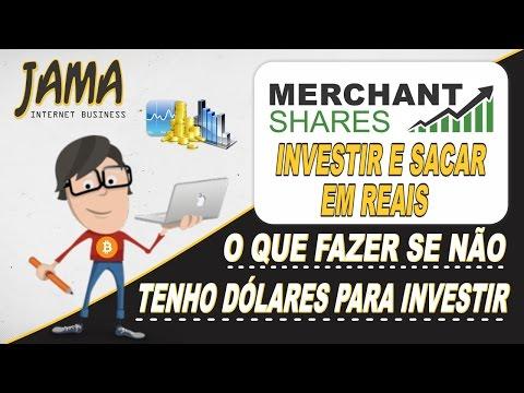 Merchant Shares - Como investir com Reais e receber pagamentos na conta bancária
