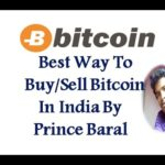 Best Way to Buy/Sell Bitcoin In India Hindi By Prince Baral