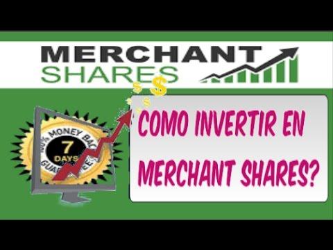 Merchant Shares | Como Invertir | en Español 2017