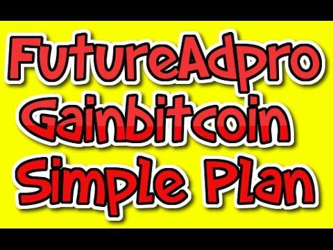 FutureAdpro Future Ad pro /Gainbitcoin Gain bitcoin Simple strategy