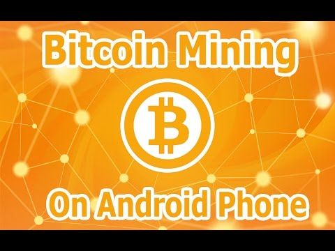 How To Mine Bitcoin in Your Android Phone || Bitcoin Mining in 2017 || Tutorial ||