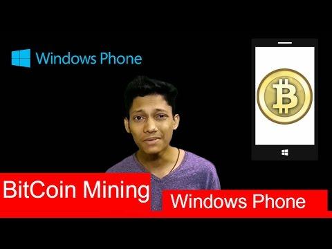 How to make bitcoin in Windows Phone / Windows 10/8.1/8.0