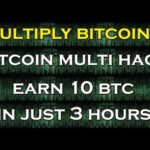 Bitcoin Multi Hack !! EARN 10 Bitcoin in just 3 Hours is SCAM- Not Paying
