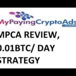 Multiplying 0.01BTC/Day bitcoins  MPCA Update Review Scam on MPCA Daily with MyPayingCryptoAds MPCA