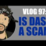 VLOG 97: IS DASH A SCAM?