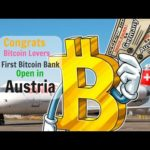 Bank Open In Austria  Good News For Bitcoin Lovers First Bitcoin  Hindi/English/Urdu