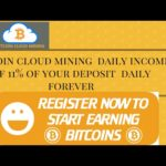Bitcoin cloud mining  daily income of 11% of your deposit  daily forever