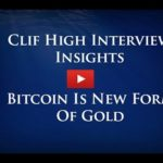 Clif High Webbot 2017: Bitcoin Is New Form Of Gold, USA Economic Collapse (#Gold #Silver #Bitcoin)