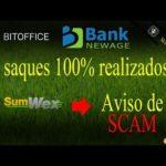 SUMWEX SCAM – Saque BITOFFICE e NEW AGE BANK 100% concluído!!!
