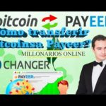 Changer – ¿Cómo transferir Bitcoins a Payeer? (NO SCAM)