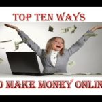 Top ten ways to make money online | 10 Methods to earn online!