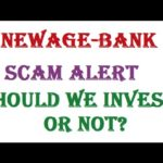 Newage Bank New Update and Scam Alert !! Should We Invest or Not