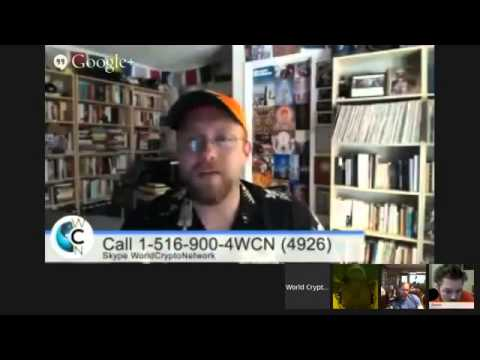 Bitcoin Talk Show #11 (Live) Call in! 1 516 900 4WCN (4926) or SKYPE WorldCrypto