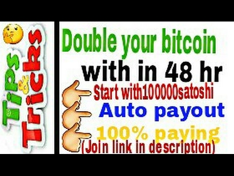 Double your bitcoin-with in 48 hr-100%paid site ,Not scam,auto paying-earn more bitcoin....