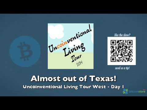 Almost out of Texas! – Uncoinventional Living Tour West Day 1