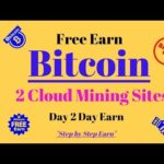 Bitcoin Free Earn ! 2 Cloud Mining Sites Day 2 Day Earn Without investment by AMJ Support