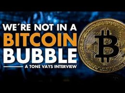 MUST SEE: We're not In A Bitcoin Bubble - Tone Vays Interview