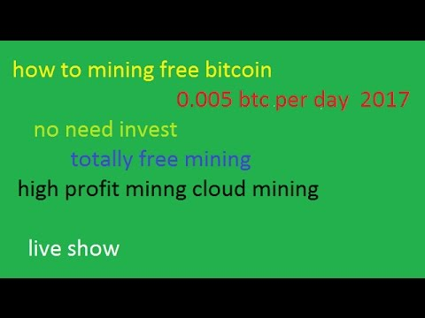 how to mining free bitcoin 2017 no need investmet