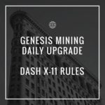 Genesis Mining Daily Upgrade – Tom Jones! – Dash over Litecoin Mining